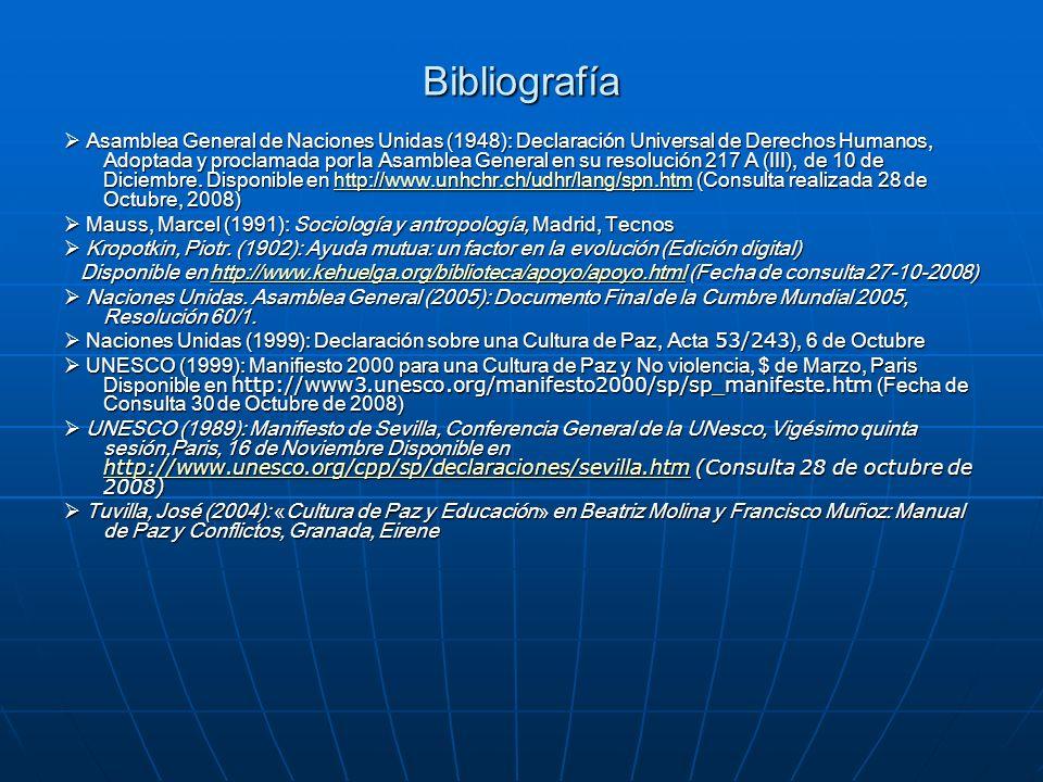 Bibliografía Asamblea General de Naciones Unidas (1948): Declaración Universal de Derechos Humanos, Adoptada y proclamada por la Asamblea General en s