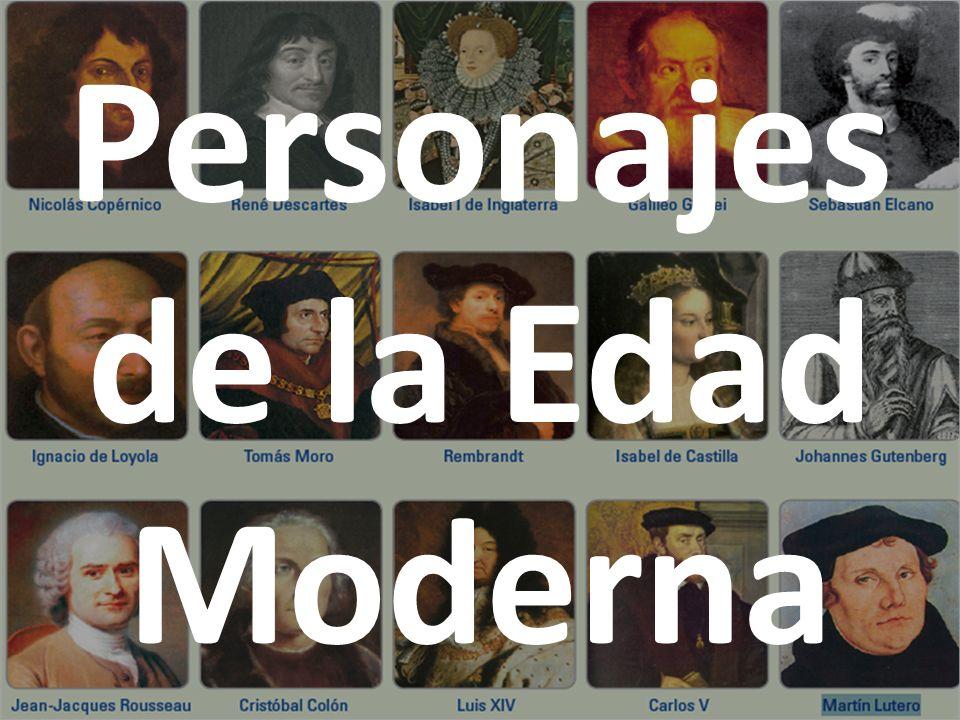 Instrucciones: 1)En las siguientes diapositivas se te pide busques información sobre 15 personajes importantes de la Edad Moderna.