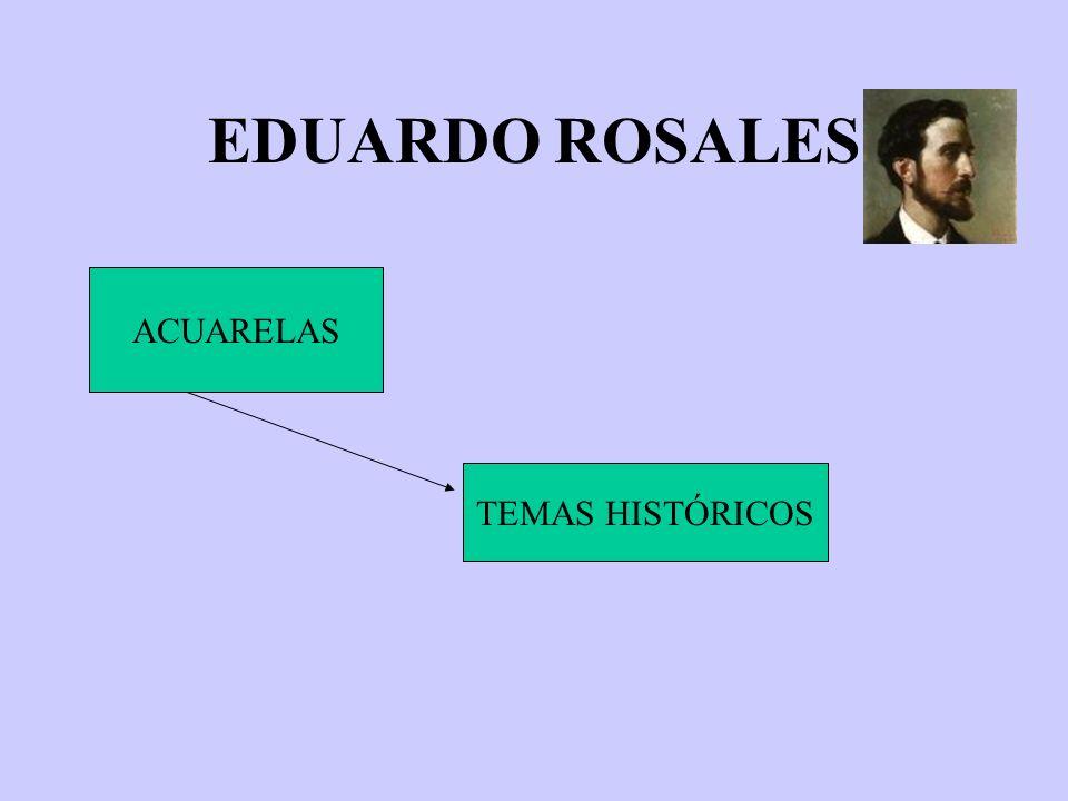 EDUARDO ROSALES ACUARELAS TEMAS HISTÓRICOS