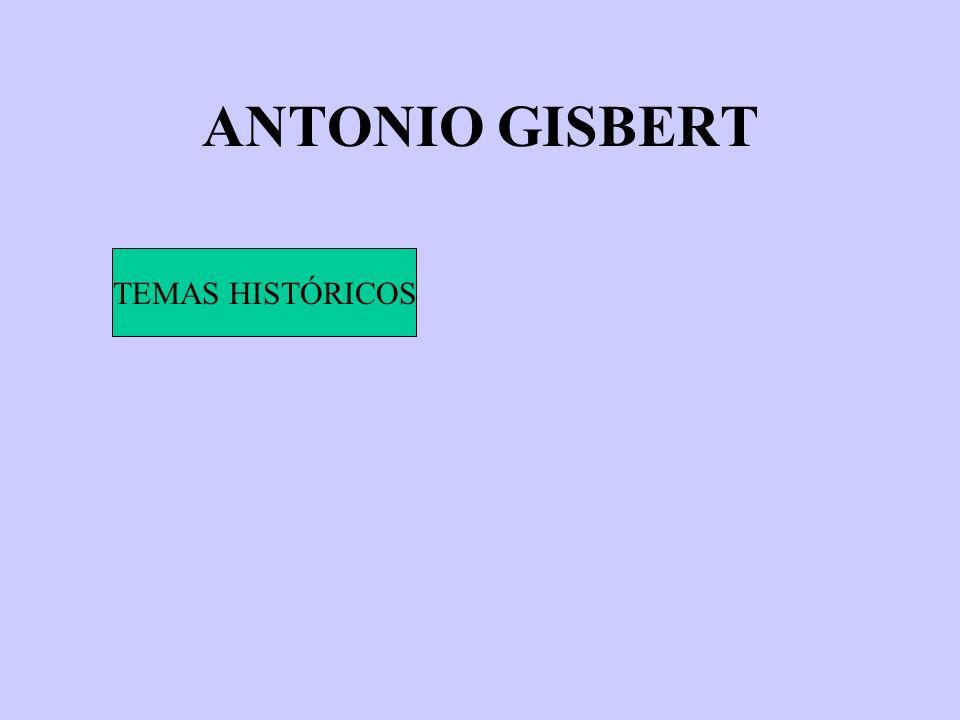 ANTONIO GISBERT TEMAS HISTÓRICOS