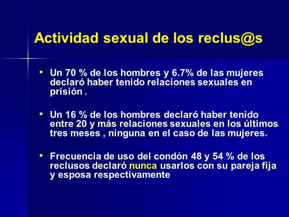 Un 70 % de los hombres y 6.7% de las mujeres declaró haber tenido relaciones sexuales en prisión. Un 16 % de los hombres declaró haber tenido entre 20