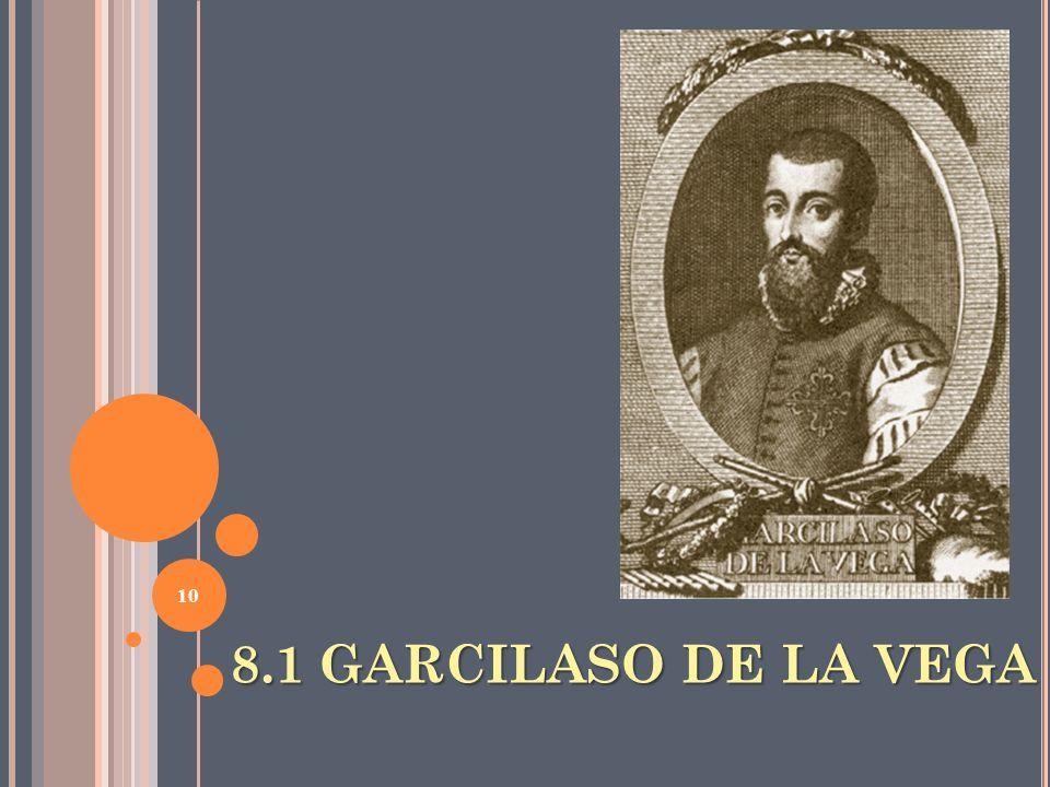 8.1 GARCILASO DE LA VEGA 10