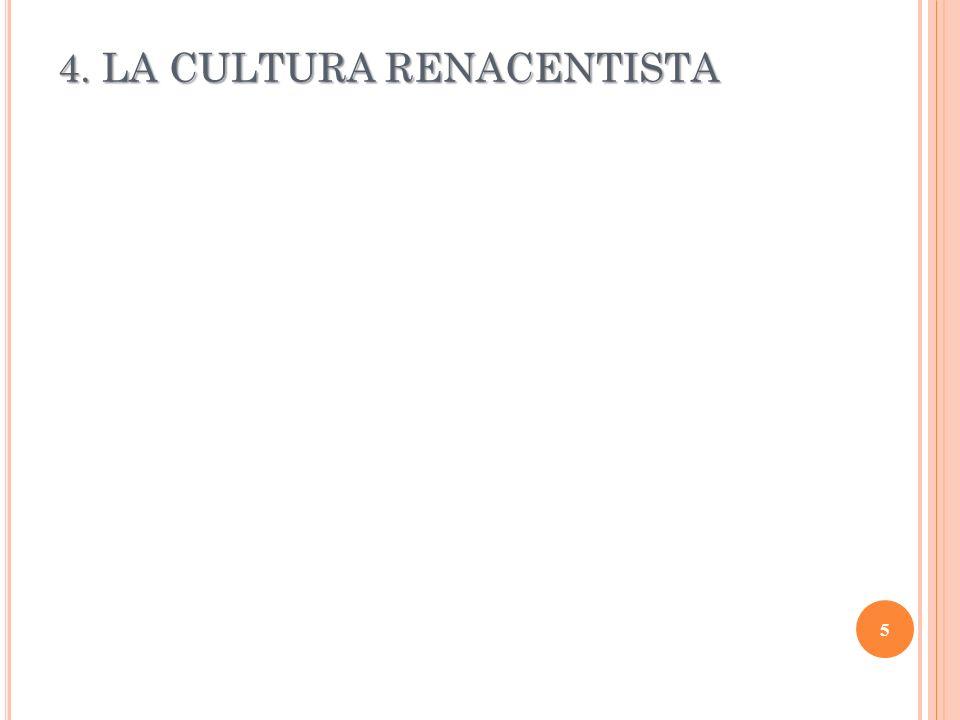 4. LA CULTURA RENACENTISTA 5