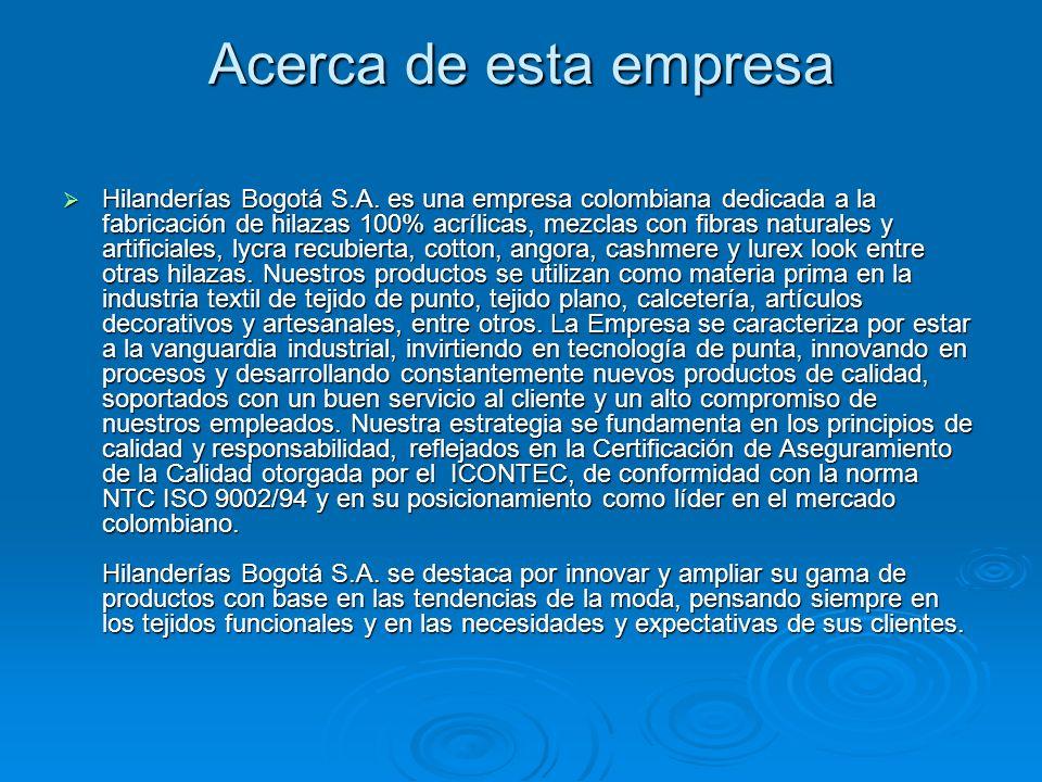 Tipos de productos Hilanderías Bogotá S.A.
