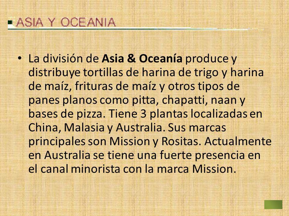 La división de Asia & Oceanía produce y distribuye tortillas de harina de trigo y harina de maíz, frituras de maíz y otros tipos de panes planos como
