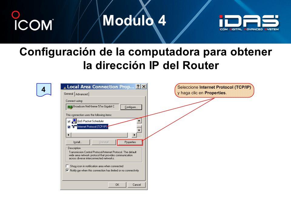 Configuración de la computadora para obtener la dirección IP del Router Modulo 4