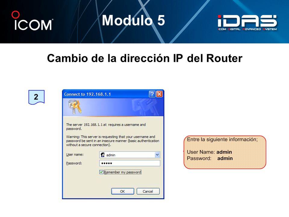 Cambio de la dirección IP del Router Modulo 5