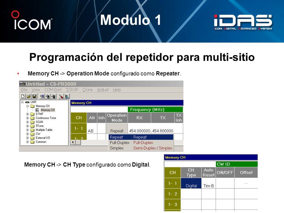 Programación del repetidor para multi-sitio Memory CH -> Operation Mode configurado como Repeater. Modulo 1 Memory CH -> CH Type configurado como Digi