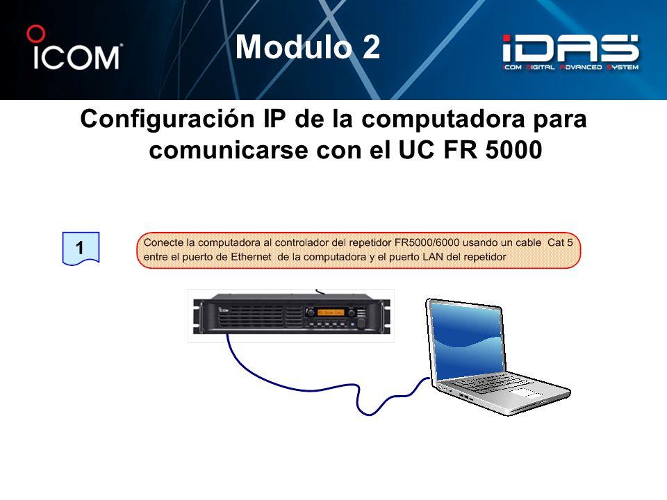 Configuración IP de la computadora para comunicarse con el UC FR 5000 Modulo 2