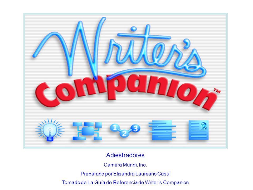 Adiestradores Camera Mundi, Inc. Preparado por Elisandra Laureano Casul Tomado de La Guía de Referencia de Writers Companion