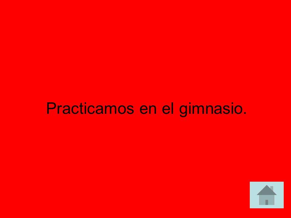 ¿Dónde practican Uds. deportes? answer answer