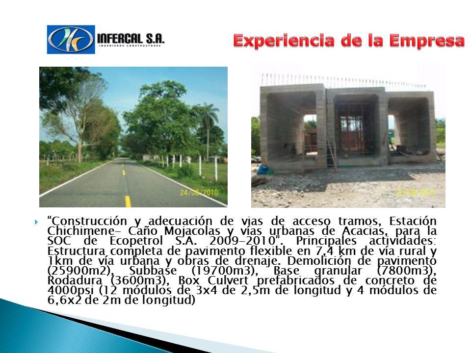 Construcción y adecuación de vias de acceso tramos, Estación Chichimene- Caño Mojacolas y vías urbanas de Acacias, para la SOC de Ecopetrol S.A. 2009-