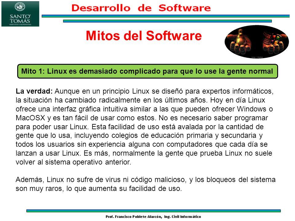 La verdad: Aunque en un principio Linux se diseñó para expertos informáticos, la situación ha cambiado radicalmente en los últimos años. Hoy en día Li
