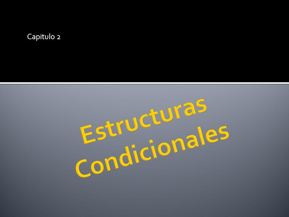 if (condición) { sentencia; } … if (condición){ sentencia1; } Else{ Sentencia2; } … if (condición1){ sentencia1; } Else if (condición2){ Sentencia2; } Else { Sentencia n; }