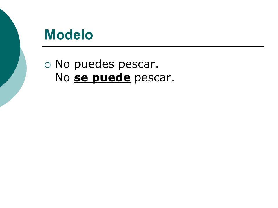 Modelo No puedes pescar. No se puede pescar.
