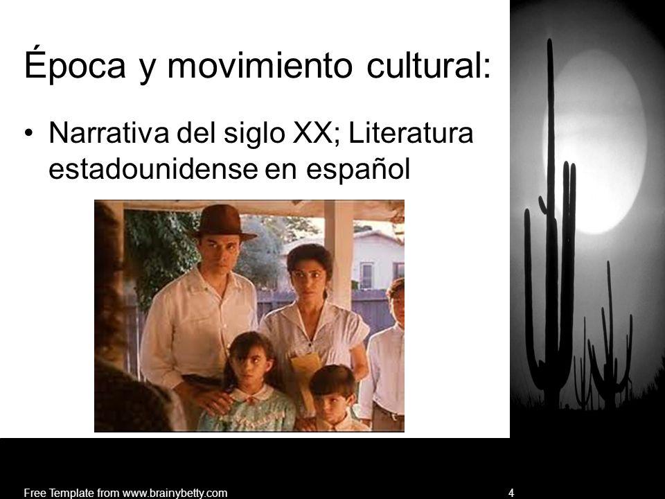 Época y movimiento cultural: Narrativa del siglo XX; Literatura estadounidense en español Free Template from www.brainybetty.com4