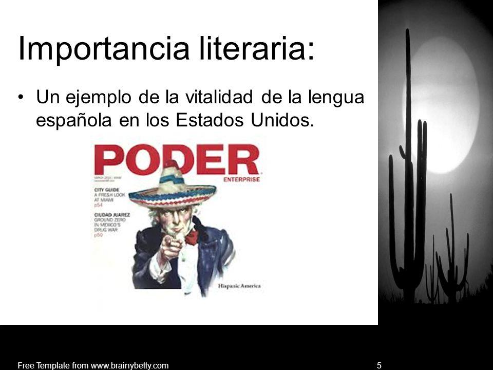 Importancia literaria: Un ejemplo de la vitalidad de la lengua española en los Estados Unidos. Free Template from www.brainybetty.com5