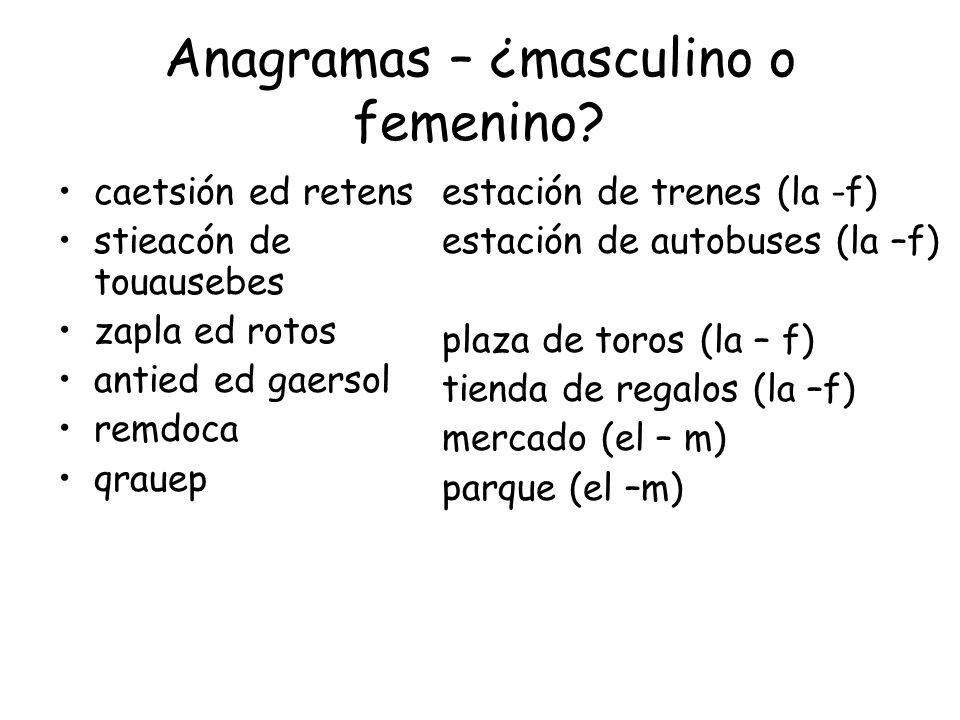 Anagramas – ¿masculino o femenino.