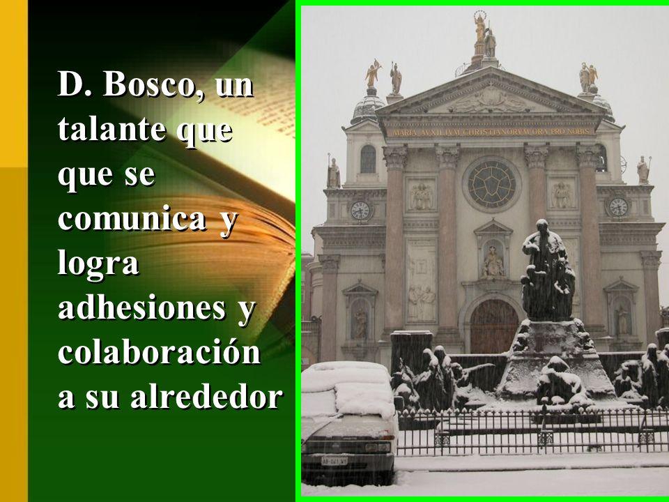 D. Bosco, un talante que que se comunica y logra adhesiones y colaboración a su alrededor