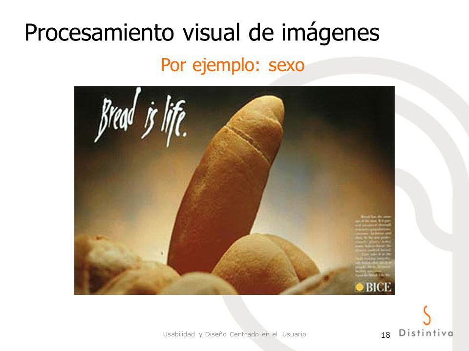 Usabilidad y Diseño Centrado en el Usuario 18 Procesamiento visual de imágenes Por ejemplo: sexo