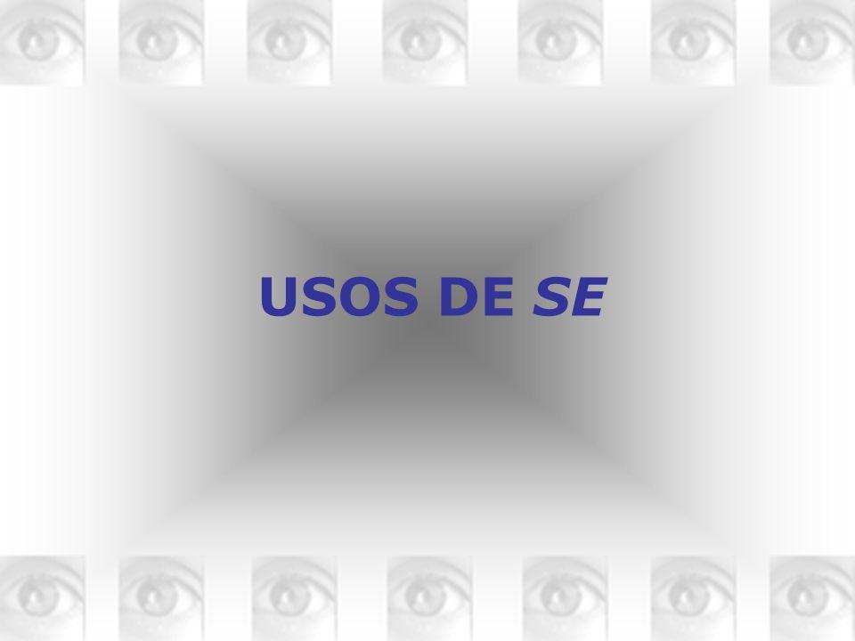 USOS DE SE
