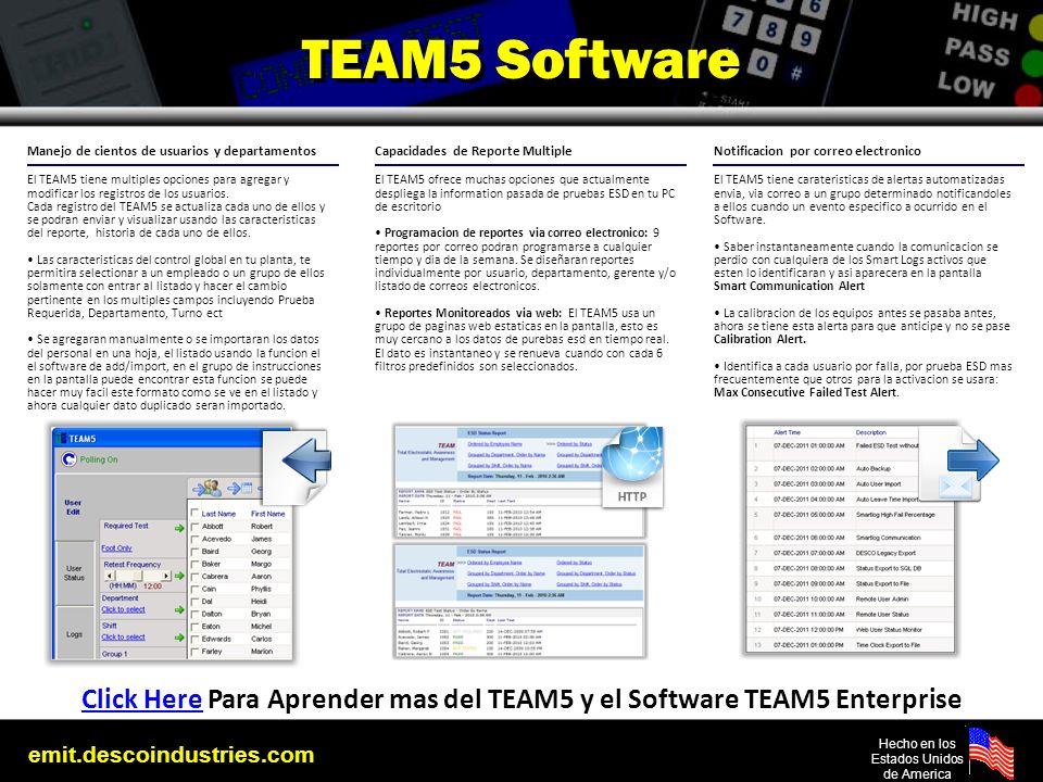 emit.descoindustries.com Hecho en los Estados Unidos de America Manejo de cientos de usuarios y departamentos El TEAM5 tiene multiples opciones para a
