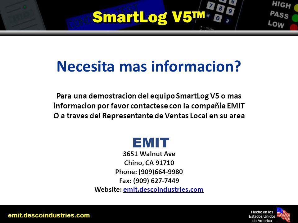 emit.descoindustries.com Hecho en los Estados Unidos de America SmartLog V5 Necesita mas informacion? Para una demostracion del equipo SmartLog V5 o m