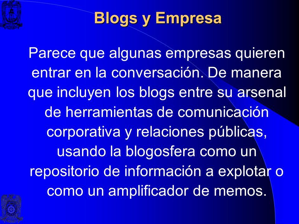TIPOS DE BLOGS Existen blogs de tipo personal, periodístico, empresariales o corporativos, tecnología, educativos, etc.