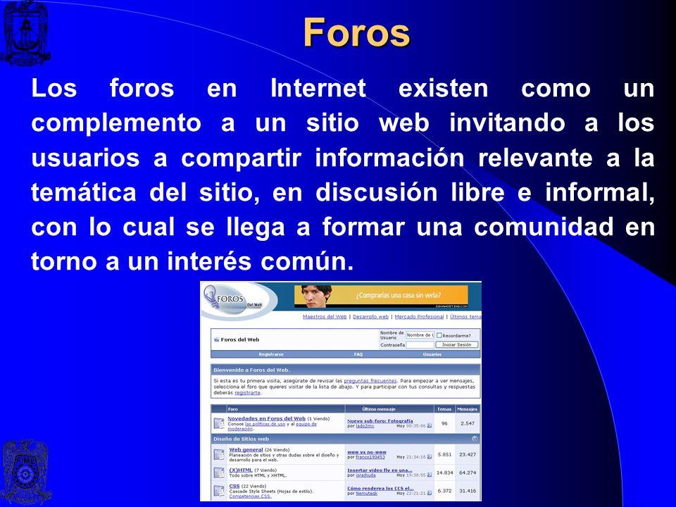 Foros Los foros en Internet son también conocidos como foros de mensajes, de opinión o foros de discusión y son una aplicación web que le da soporte a