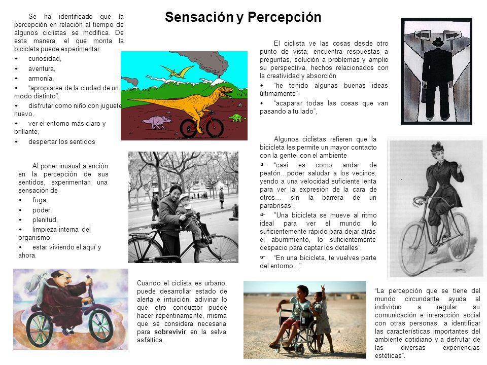 Cognoscitivo En cuanto al componente racional de la mente del ciclista, se ha encontrado conciencia: de salud futura: seré mucho más saludable que cualquier profesionista moderno o exitoso de los vicios de la vida moderna; sedentarismo y consumismo, y de que estoy haciendo algo para generaciones del futuro.