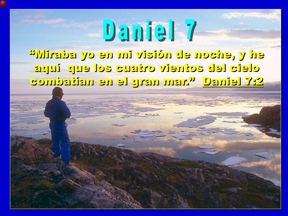 Miraba yo en mi visión de noche, y he aquí que los cuatro vientos del cielo combatían en el gran mar. Daniel 7:2