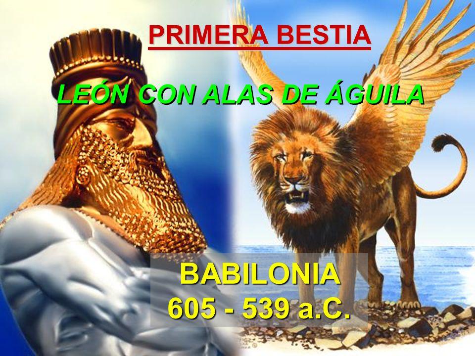 PRIMERA BESTIA LEÓN CON ALAS DE ÁGUILA BABILONIA 605 - 539 a.C.