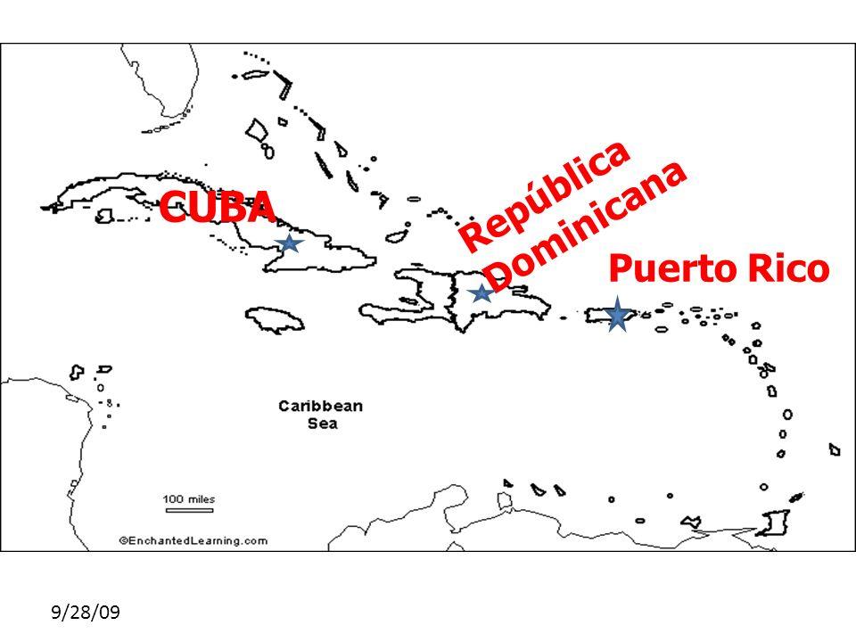 9/28/09 CUBA República Dominicana Puerto Rico