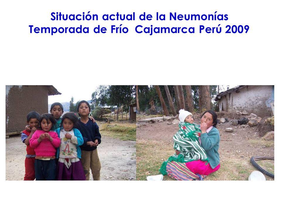 Situación actual de la Neumonías Temporada de Frío Cajamarca Perú 2009
