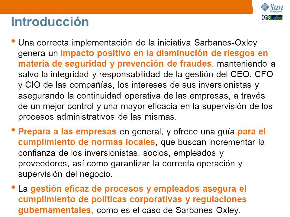 Una correcta implementación de la iniciativa Sarbanes-Oxley genera un impacto positivo en la disminución de riesgos en materia de seguridad y prevenci