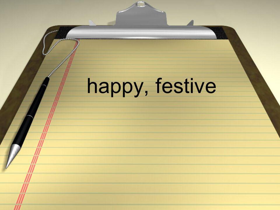 happy, festive