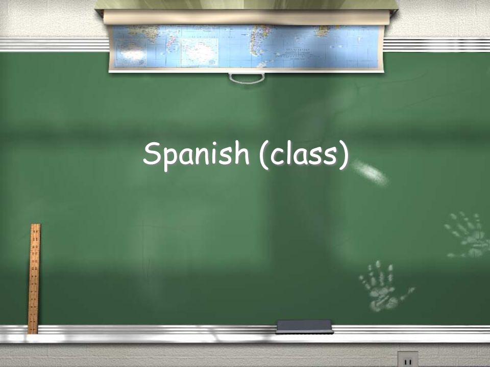 Spanish (class)