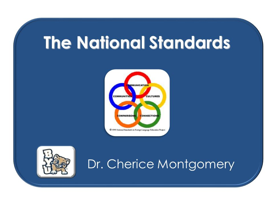 What are the National Standards for Foreign Language Learning.