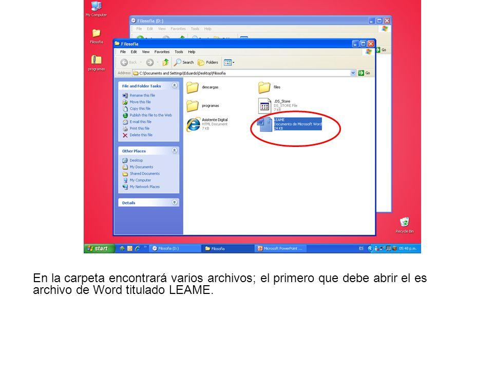 En la carpeta encontrará varios archivos; el primero que debe abrir el es archivo de Word titulado LEAME.