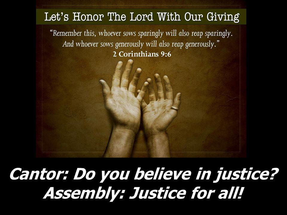 Cantor: ¿Y en la nueva vida? Assembly: ¡En su espíritu!