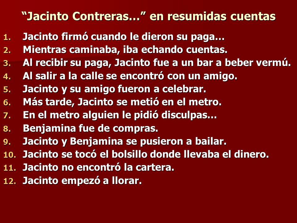 Jacinto Contreras… De la misma familia De la misma familia Alegría: alegre, alegremente, alegrar(se) Hacendosa: hacer, haciendo, quehaceres Abrigo: abrigar(se), desabrigado Zapatillas: zapatos, zapatero, zapatazo, zapatería Festejarse: festejo, fiesta, festival Sonrió: sonrisa, sonreír, sonriente, Llavín: llave, llavero Sentimental: sentimiento, sentir, sentimentalismo Poderoso: poder, apoderado, apoderarse, pudiente regalado: regalar, regalo, regalía