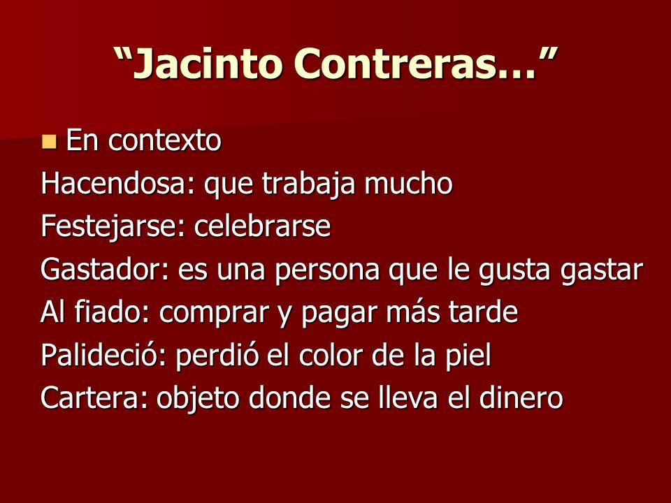 Jacinto Contreras… ¿Qué piensas que pasó después de que Jacinto y Benjamina se dieran cuenta de lo que había sucedido.