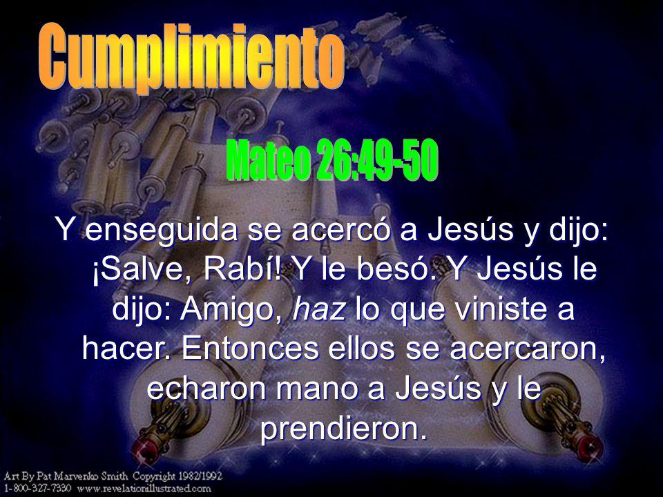 Y enseguida se acercó a Jesús y dijo: ¡Salve, Rabí! Y le besó. Y Jesús le dijo: Amigo, haz lo que viniste a hacer. Entonces ellos se acercaron, echaro
