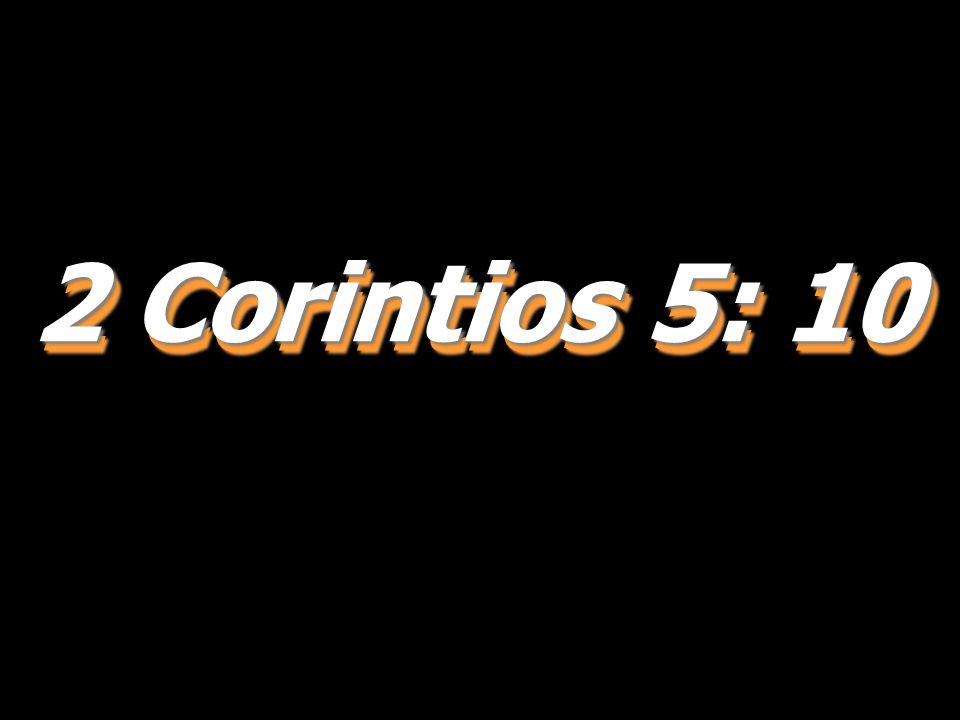 2 Corintios 5: 10