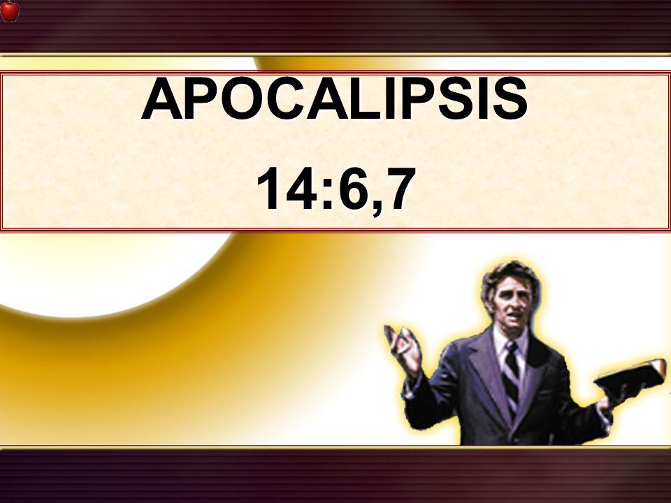 APOCALIPSIS14:6,7