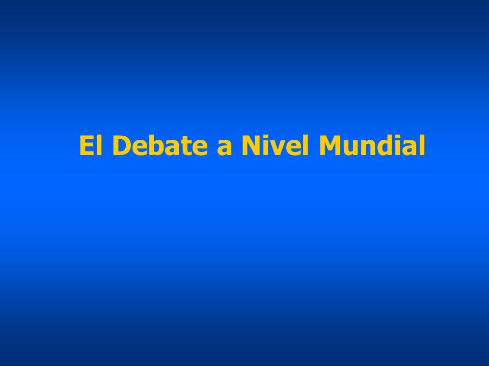 El Debate a Nivel Mundial