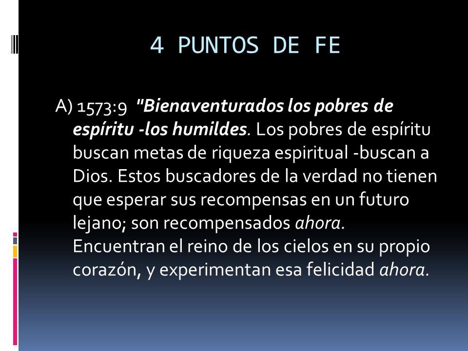 4 PUNTOS DE FE A) 1573:9