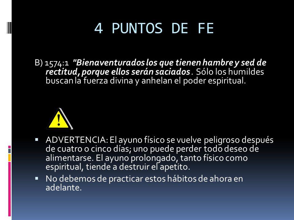 4 PUNTOS DE FE B) 1574:1