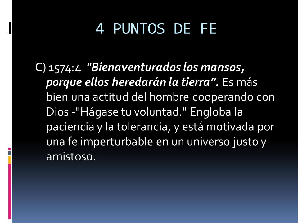 4 PUNTOS DE FE C) 1574:4