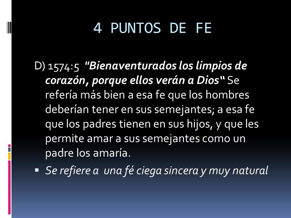 4 PUNTOS DE FE D) 1574:5